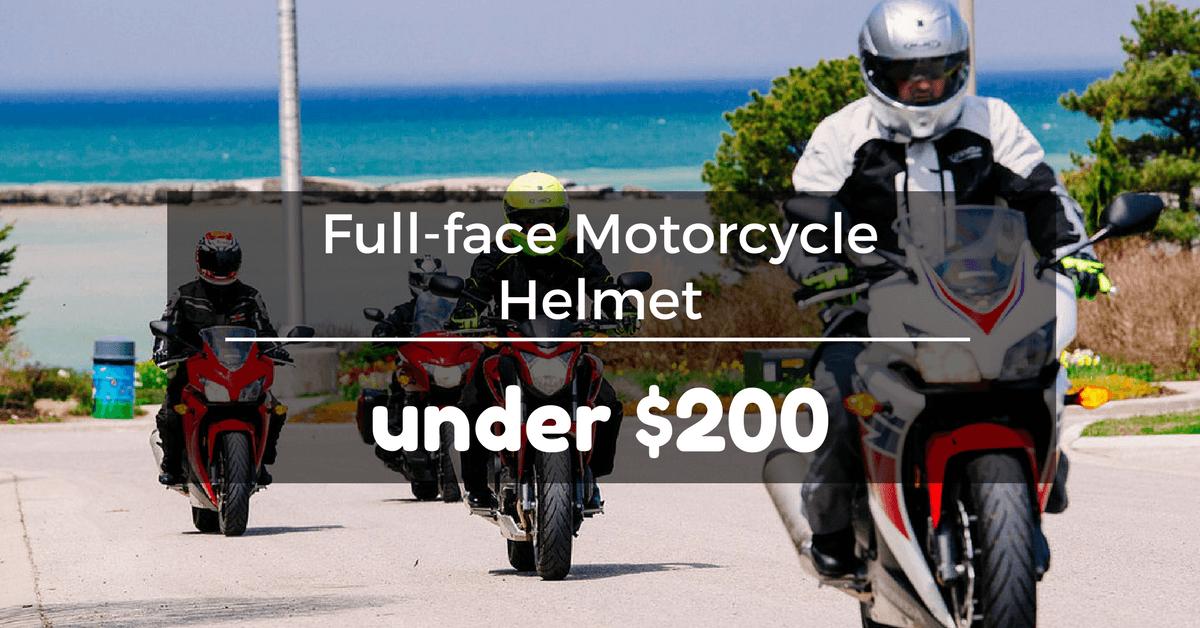 Best Full-face Motorcycle Helmets under $200