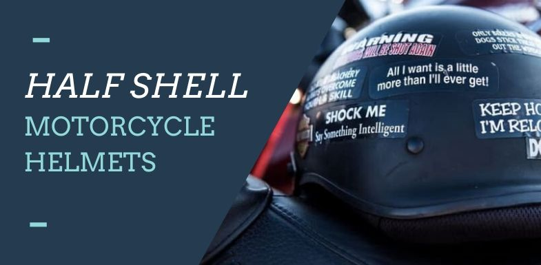 Best Half Shell Motorcycle Helmets